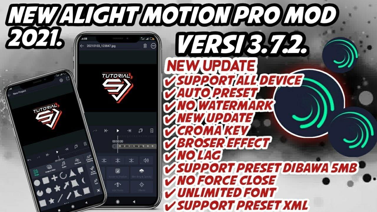 Download Alight Motion Mod Apk Pro Versi 3.7.2 Suport XML 2021
