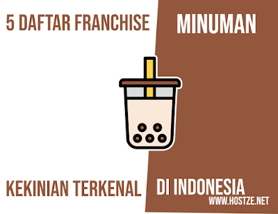 5 Franchise Minuman Kekinian Terkenal di Indonesia - hostze.net