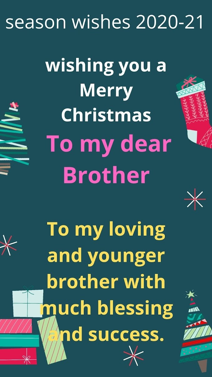 Christmas Wishes Quotes for Brother