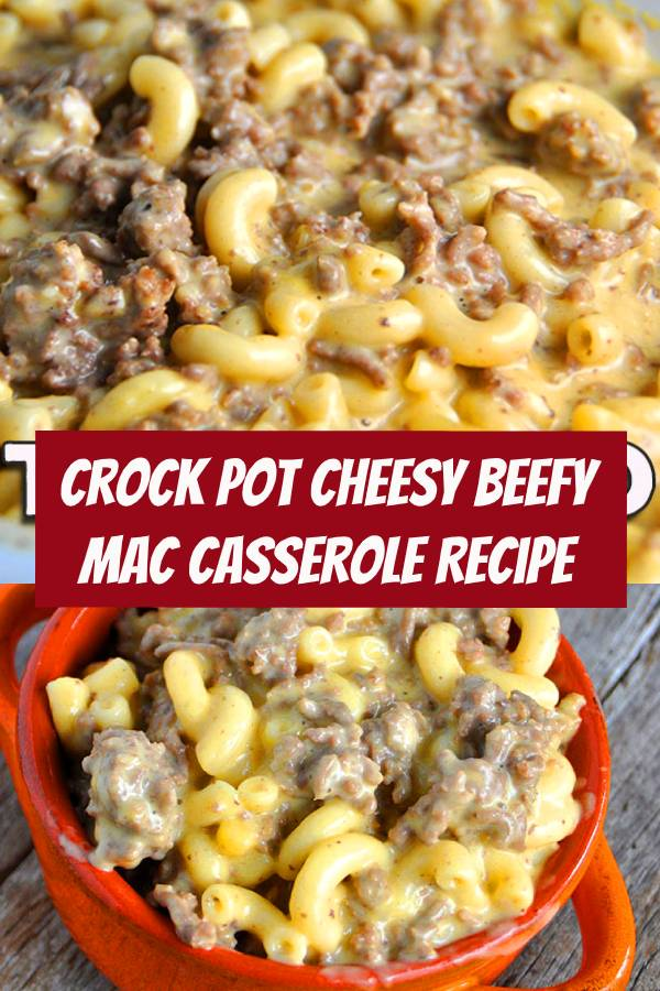 This Crock Pot Cheesy Beefy Mac Casserole recipe takes a recipe the kids will love and kick it up a notch for the adults to love too! I NEED TO COOK ONLY 3HRS. AND USE 3LB GROUND BEEF #crockpot #beef #casserole