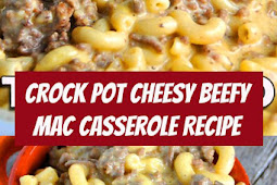 Crock Pot Cheesy Beefy Mac Casserole Recipe #crockpot #beef #casserole