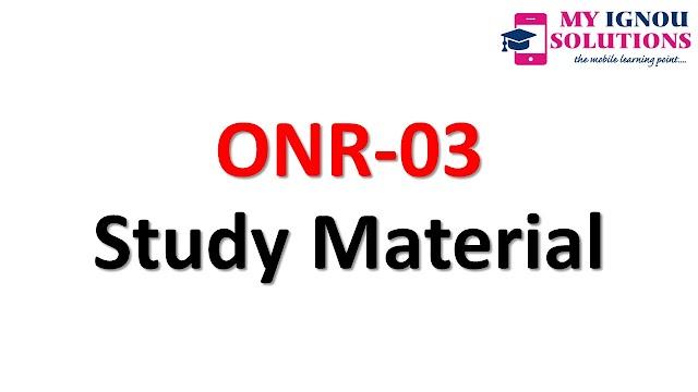 IGNOU ONR-03 Study Material