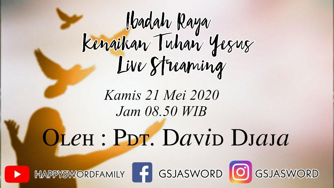 Ibadah live streaming Kenaikan Tuhan Yesus gsja sword