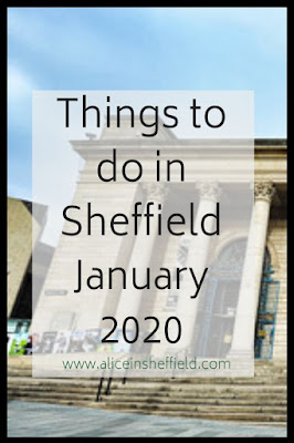Things to do Sheffield January 2020