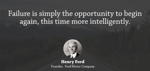 Failure is the opportunity to begin again more intelligently. - Henry Ford