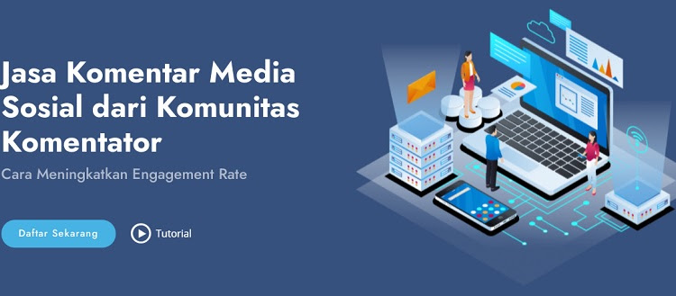 Media Komen, Platform Cari Cuan dan Meningkatkan Engagement