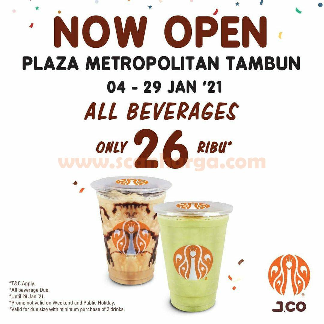JCO PLAZA METROPOLITAN TAMBUN Opening Promo All Beverages only 26K
