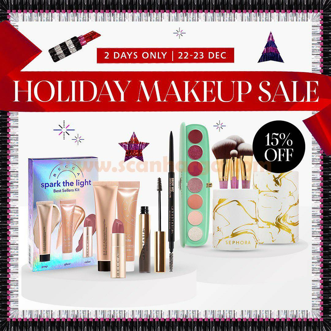 SEPHORA Special Promo HOLIDAY MAKEUP SALE up to 15% Off*