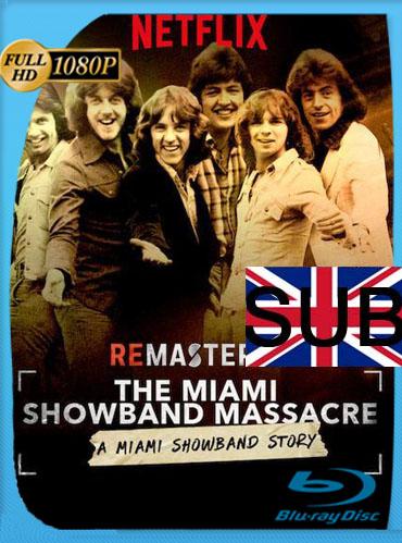 ReMastered: La masacre de la Miami Showband (2019) HD [1080p] Subtitulado [GoogleDrive] TeslavoHD