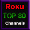 Roku Channels Top 80