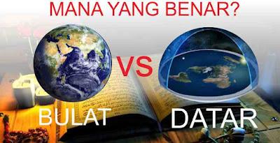 Al-Quran - bumi datar atau bulat