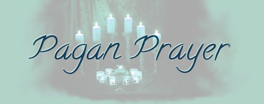 Pagan Prayer