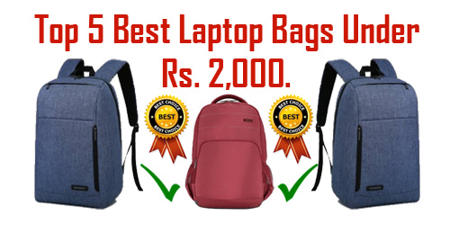 122f695e10dc Top 5 Best Laptop Bags Under Rs. 2000 in India That You Can Buy !