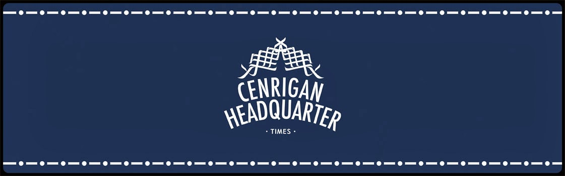 CENRIGAN HEADQUARTER TIMES