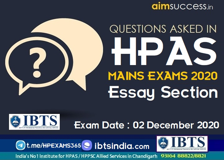 Question Asked in HAS/HPAS MAINS Exam 02 December 2020 (Essay PAPER)