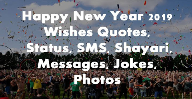 happy new year wishes, happy new year shayari, happy new year status, happy new year quotes, happy new year videos, happy new year photos