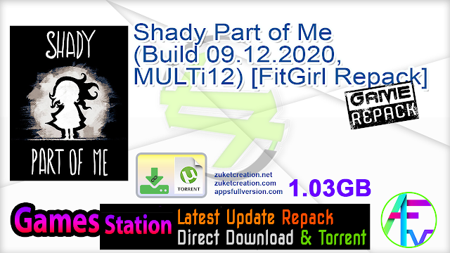 Shady Part of Me (Build 09.12.2020, MULTi12) [FitGirl Repack]