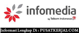 Loker SMA SMK D3 S1 Maret 2020 PT Infomedia Solusi Humanika Telkom Group