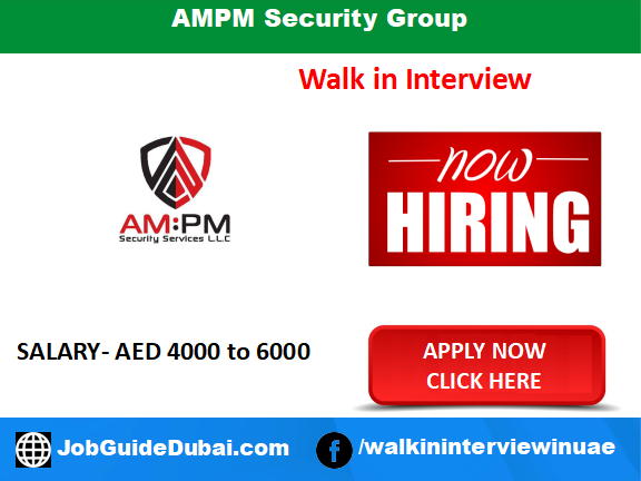 AMPM Security Group career for security guard jobs in Dubai UAE
