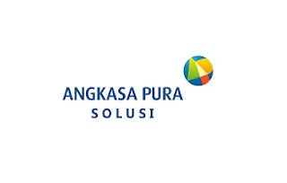 Lowongan Kerja BUMN Terbaru PT Angkasa Pura Solusi Pendidikan Min SMA SMK Sederajat