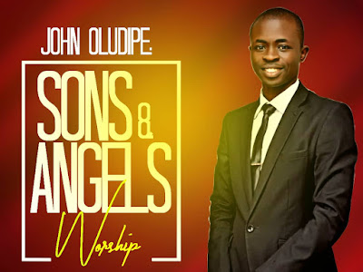 DOWNLOAD MP3: John Oludipe - Sons & Angels Worship (Prod By Eskeezondbeat)