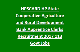 HPSCARD Himachal Pradesh State Cooperative Agriculture and Rural Development Bank Apprentice Clerks Recruitment 2017 113 Govt Jobs Last Date 09-02-2017