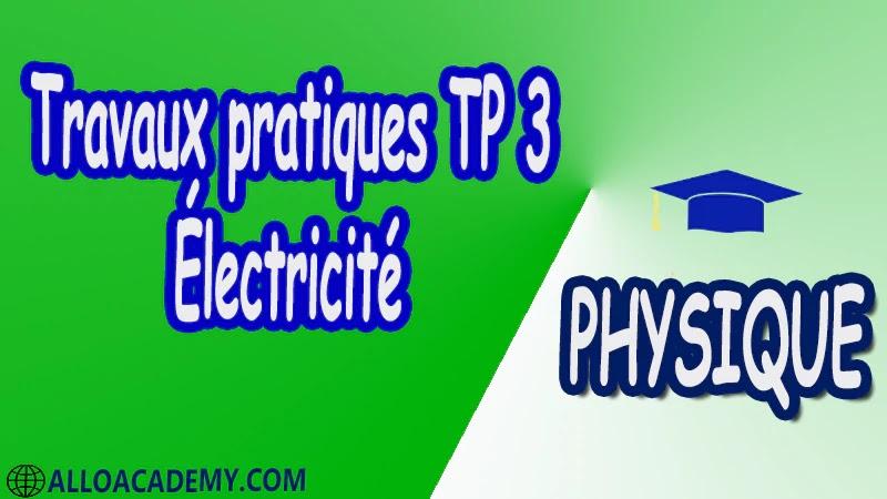 Travaux pratiques TP 3 Électricité pdf