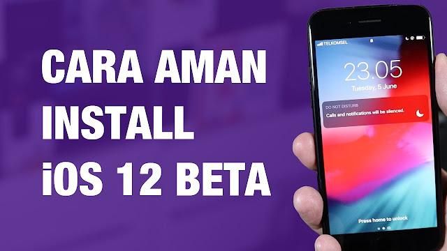 Cara Install iOS 12 Public Beta