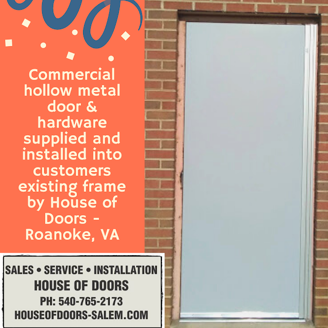 Commercial hollow metal door & hardware supplied and installed into customers existing frame by House of Doors - Roanoke, VA