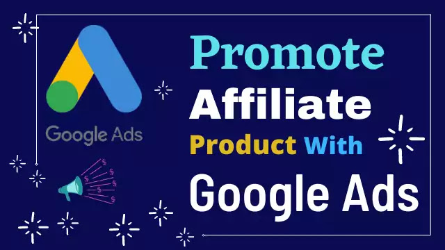 promote-affiliate-with-google-ads