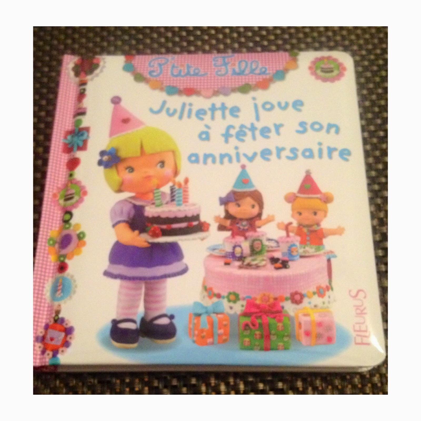 Juliette Joue A Feter Son Anniversaire Album Ptite Fille