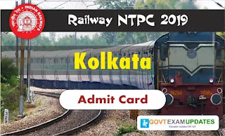 RRB NTPC Kolkata Admit Card 2019