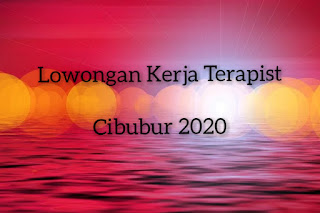 Lowongan Kerja Terapist Cibubur 2020