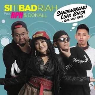 Download Songs Siti Badriah - Sandiwaramu Luar Biasa (Feat. RPH & Donall)