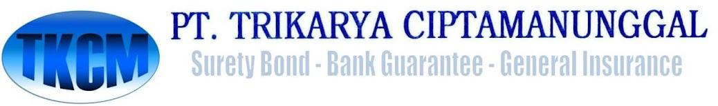Jasa Asuransi Surety Bond dan Bank Garansi Tanpa Agunan