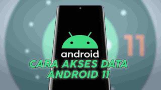 Cara Akses Data & Obb di Android 11