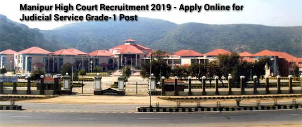 Manipur HC Recruitment 2019- Apply Online for JS Grade-1 Post
