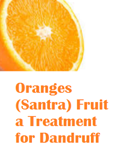 Health benefit of orange santra fruit Oranges (Santra) Fruit -  Oranges (Santra) Fruit a Treatment for Dandruff