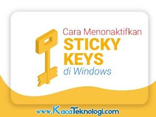 3 Cara Menonaktifkan Filter / Sticky Keys di Windows