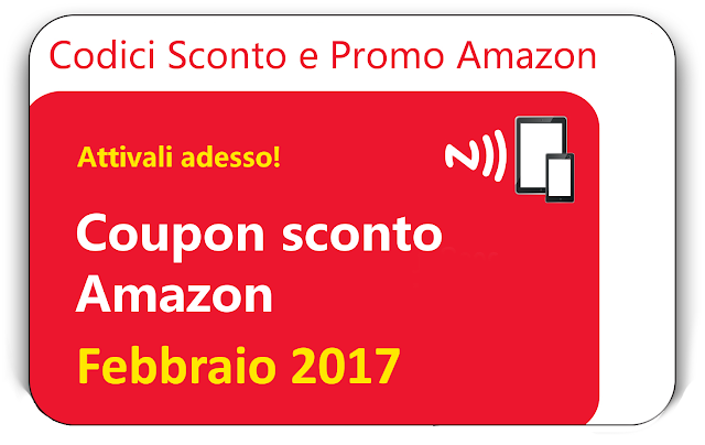 CODICI SCONTO AMAZON FEBBRAIO 2017