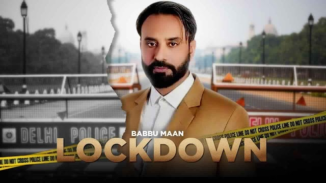 LOCKDOWN LYRICS - BABBU MAAN