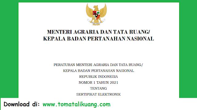 peraturan menteri agraria atr bpn nomor 1 tahun 2021 sertipikat elektronik pdf tomatalikuang.com