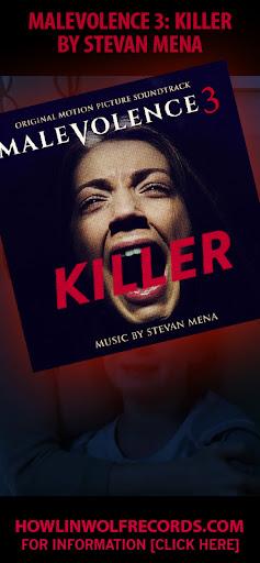 MALEVOLENCE 3: KILLER by Stevan Mena