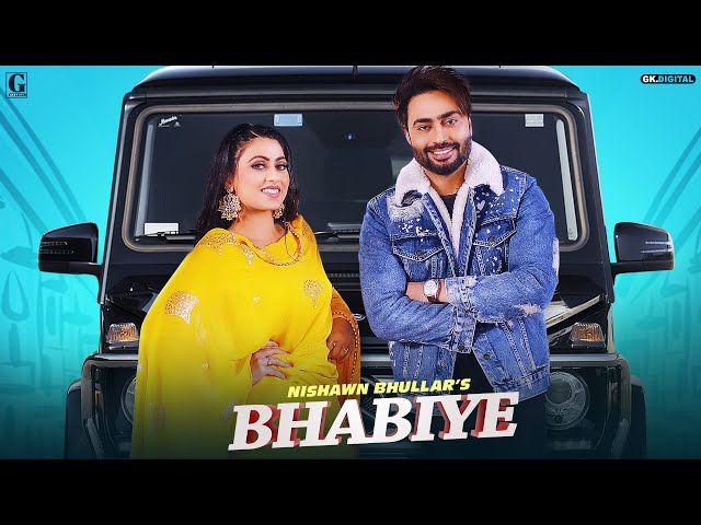 Bhabiye :  Nishawn Bhullar (Full Song) Hindi lyrics Veet Baljit
