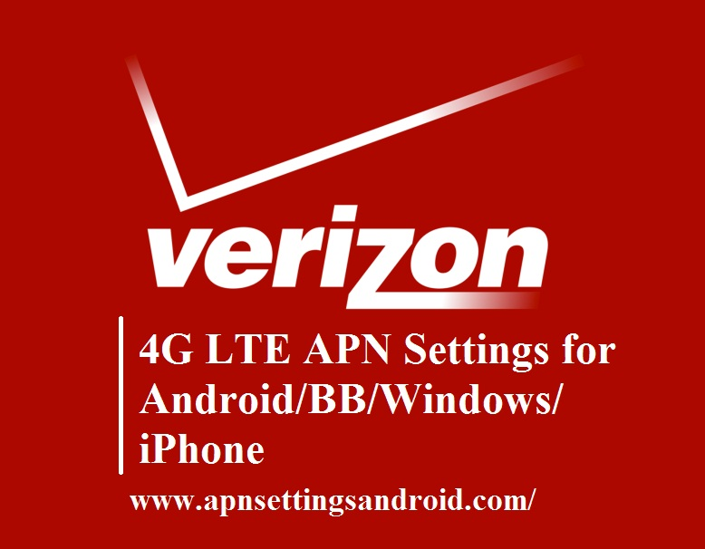 Verizon 4G LTE APN Settings for Android