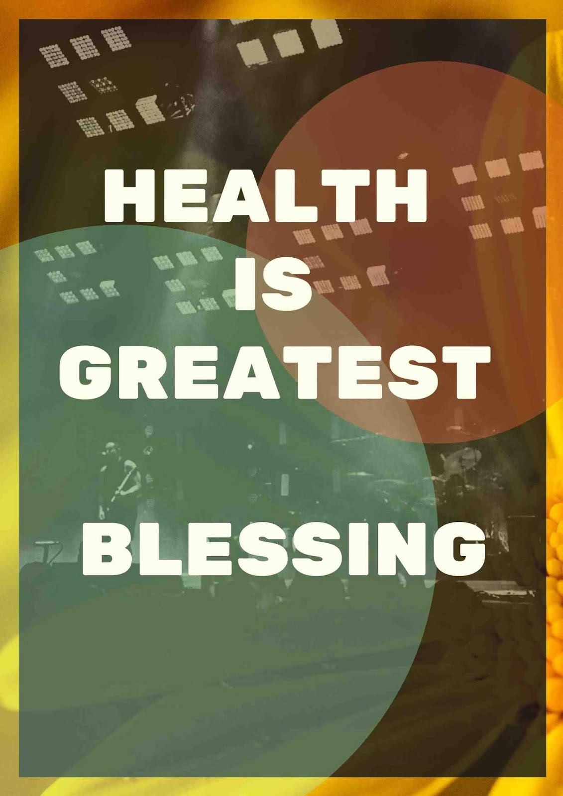 Health is Greatest Blessing