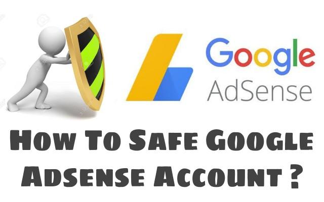 Google adsense account ko safe kaise kare?