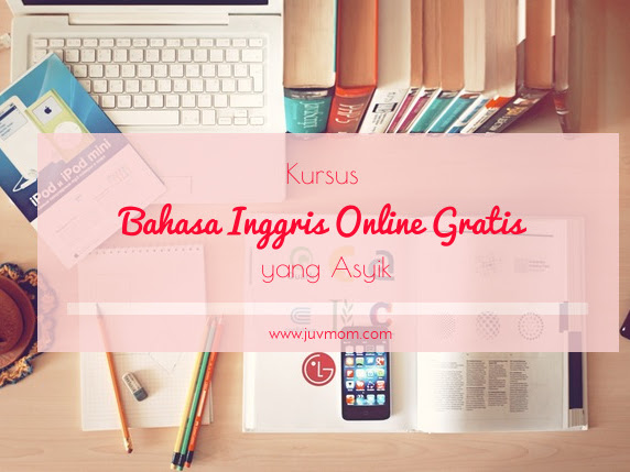 Kursus Bahasa Inggris Online Gratis yang Asyik