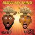 Download Mp3: Davido ft. Chris Brown – Blow My Mind