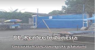 Lowongan Kerja PT Kenlee Indonesia Sukabumi Terbaru